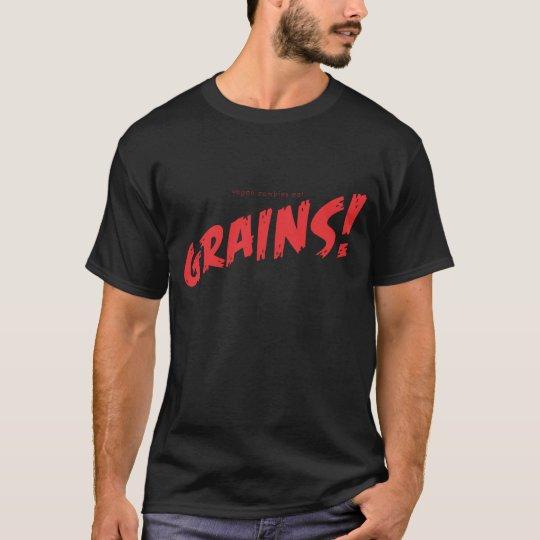 Vegan Zombies Eat Grains! T-Shirt