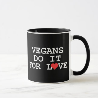 Vegans Do It For Love Mug