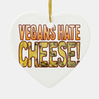 Vegans Hate Blue Cheese Christmas Ornament