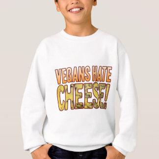 Vegans Hate Blue Cheese Sweatshirt