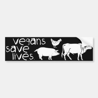 Vegans Save Lives. Bumper Sticker