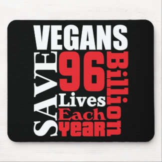 Vegans Save Lives Vegan Mousepad