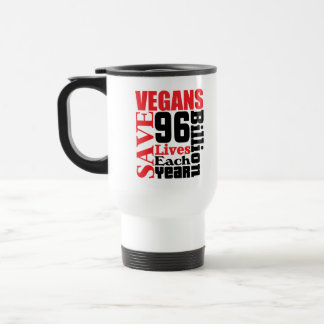 Vegans Save Lives Vegan Travel Mug/Cup Stainless Steel Travel Mug