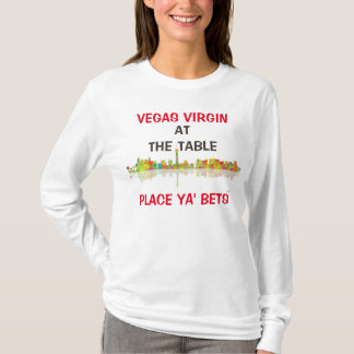 Vegas Virgin Shirt