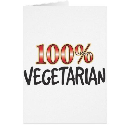 Vegetarian 100 Percent Greeting Card