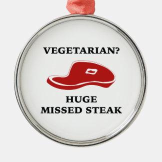 Vegetarian? Huge Missed Steak Silver-Colored Round Decoration
