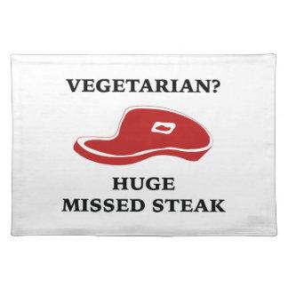 Vegetarian? Huge Missed Steak Placemats