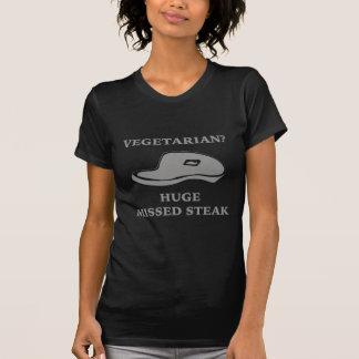 Vegetarian? Huge Missed Steak Shirts