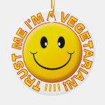Vegetarian Trust Me Smile Round Ceramic Decoration