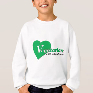 Vegetarian with all my heart sweatshirt