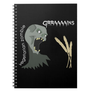 Vegetarian Zombie wants Graaaains! Notebooks