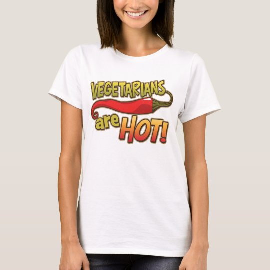 Vegetarians Are Hot Ladies tee