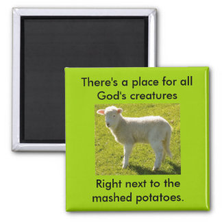 Vegetarians Nightmare Square Magnet