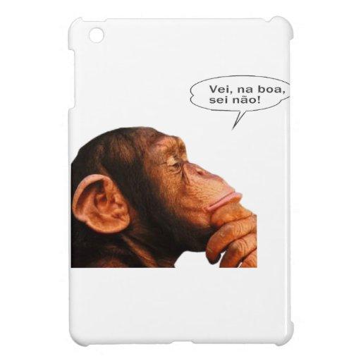 Vei, na boa, sei não. iPad mini cover
