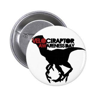 Velociraptor Awareness Day Pin