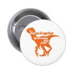 Velociraptor Awareness Day Buttons