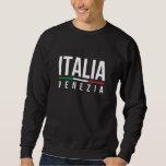 Venezia Italia Sweatshirt
