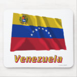 Venezuela Waving Flag with Name Mouse Pad