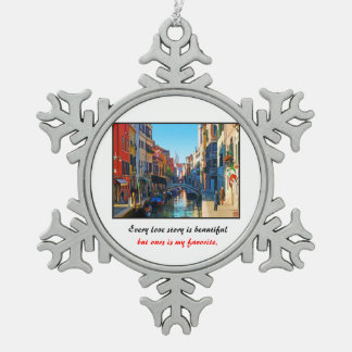 Venice Alley with Love Quote Snowflake Pewter Christmas Ornament