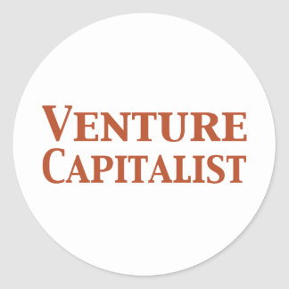 Venture Capitalist Gifts Classic Round Sticker