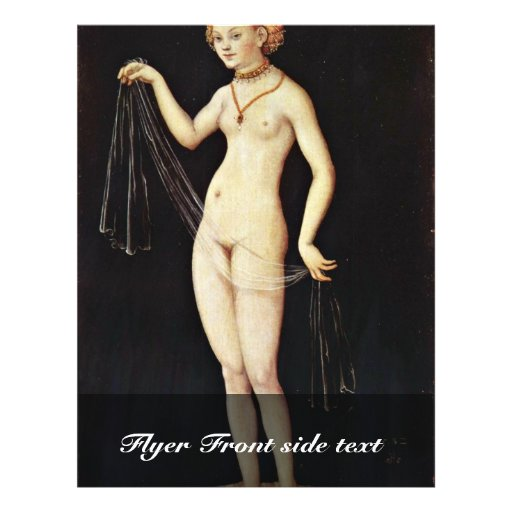 Venus By Cranach D. Ä. Lucas (Best Quality) Custom Flyer