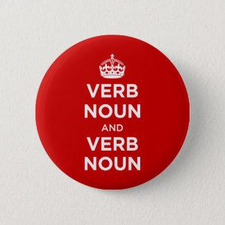 Verb Noun and Verb Noun 6 Cm Round Badge