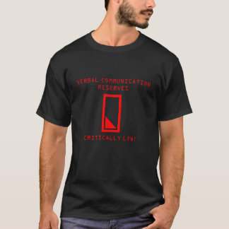 Verbal Reserves Low! T-Shirt
