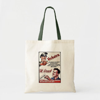 Verboten, Oh Yeah, Suggestion Budget Tote Bag