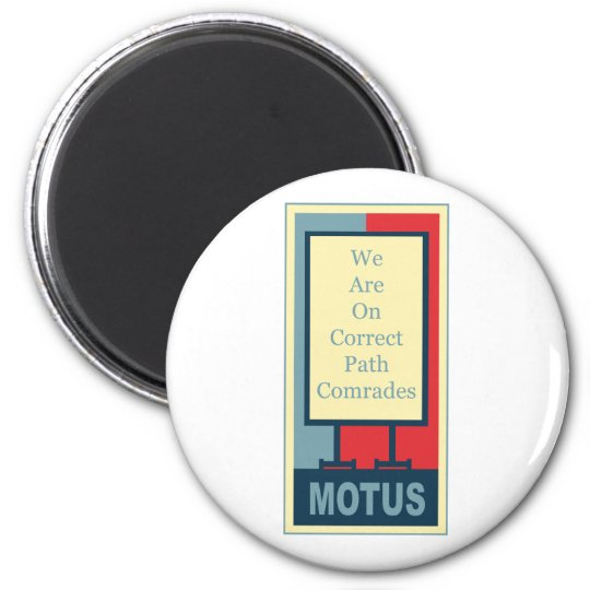vereteno's: CORRECT PATH COMRADES 6 Cm Round Magnet