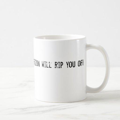 Verizon will rip you off mug
