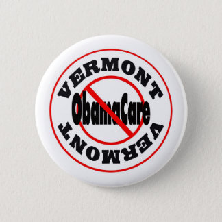 Vermont Anti ObamaCare – November's Coming! 6 Cm Round Badge