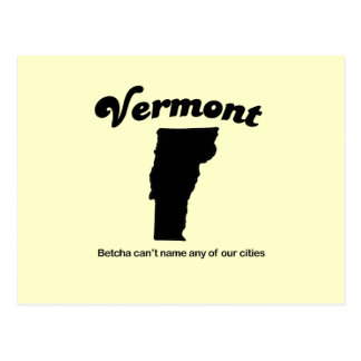 Vermont - Betcha cant name our cities Post Card