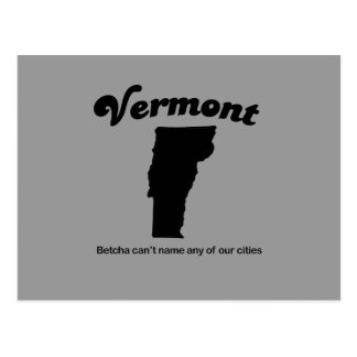 Vermont - Betcha cant name our cities Post Cards