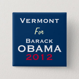 VERMONT For OBAMA 2012 Campaign Button