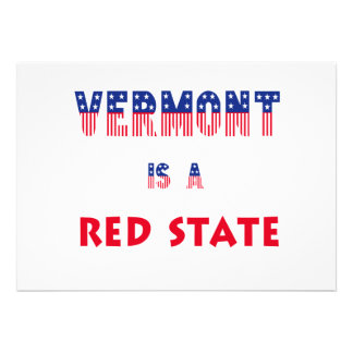 Vermont is a Red State Personalized Invites