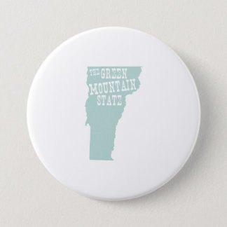 Vermont State Motto Slogan 7.5 Cm Round Badge