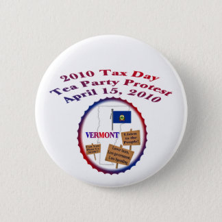 Vermont Tax Day Tea Party Protest 6 Cm Round Badge