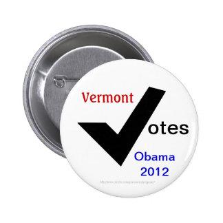 Vermont Votes Obama 2012 Pinback Button