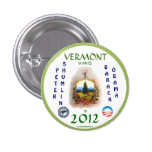 VERMONT WANTS SHUMLIN/OBAMA IN 2012 POLITICAL PINB 3 CM ROUND BADGE