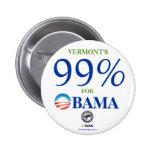 Vermont's 99% Obama political pinback button