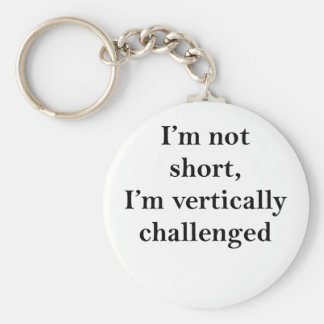 Vertically Challenged Basic Round Button Key Ring
