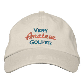 Very Amateur Golfer Embroidered Hat