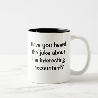 Very Cruel and Funny Accountant Joke Two-Tone Coffee Mug