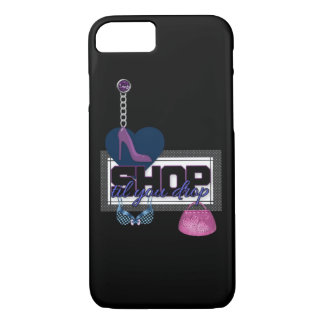 "Very Cute ""Shop Til You Drop"" iPhone 7 Case"