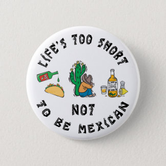 Very Funny Mexican 6 Cm Round Badge