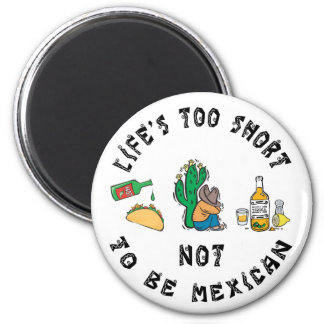 Very Funny Mexican 6 Cm Round Magnet