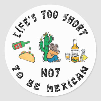 Very Funny Mexican Classic Round Sticker