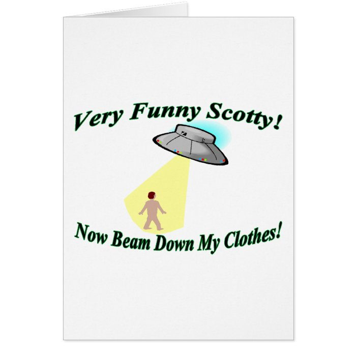 Very Funny Scotty Greeting Card