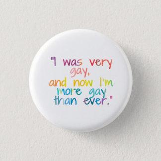 Very Gay 3 Cm Round Badge