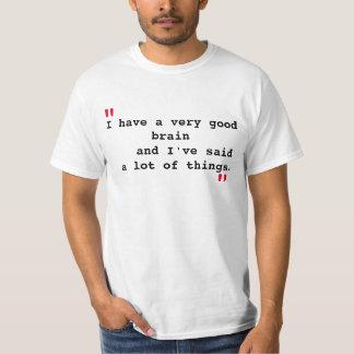 """""""Very Good Brain"""" quote T-Shirt"""